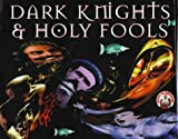 Dark Knights Holy