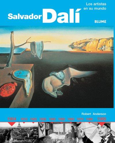Salvador dali (Los Artistas En Su Mundo Series) por Robert Anderson