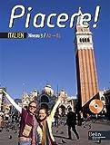 Italien Niveau 3 A2/B1 Piacere ! (1CD audio)