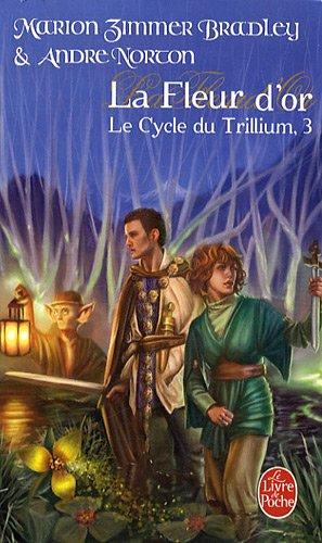 Le Cycle du Trillium, Tome 3 : La dame du Trillium