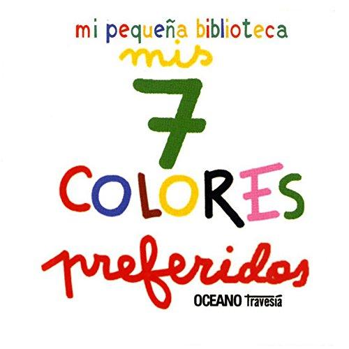 Mis 7 Colores Preferidos (Primeras Travesías)