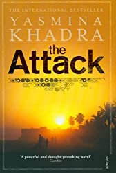 The Attack by Yasmina Khadra (2007-06-07)
