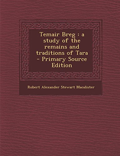 Temair Breg: a study of the remains and traditions of Tara