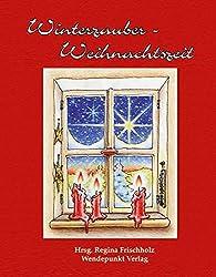 Winterzauber - Weihnachtszeit