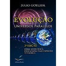 Evolução: Universos Paralelos (Portuguese Edition)