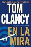 En la mira (Spanish Edition) by Tom Clancy (2012-12-04)