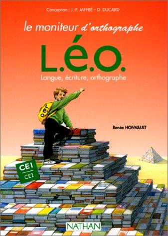 L.E.O. Langue, écriture, orthographe. CE1-CE2