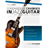 Fundamental Changes in Jazz Guitar - An In Depth Study of Major ii V I Bebop Soloing: Master Jazz Guitar Soloing (English Edition)