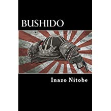 Bushido: The Soul of Japan (ILLUSTRATED) (English Edition)