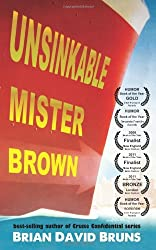 Unsinkable Mister Brown: Cruise Confidential, Book 3 (Volume 3) by Brian David Bruns (2012-04-14)