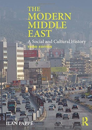 The Modern Middle East: A Social and Cultural History by Ilan Pappé (2014-02-14)