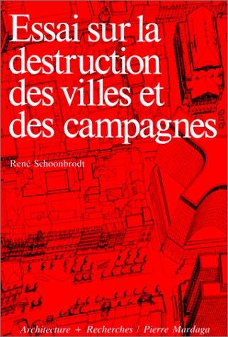 ESSAI SUR LA DESTRUCTION DES VILLES ET DES CAMPAGNES