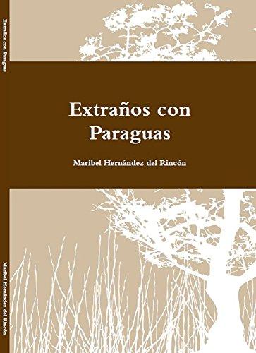 EXTRAÑOS CON PARAGUAS