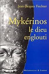 Mykérinos, le dieu englouti