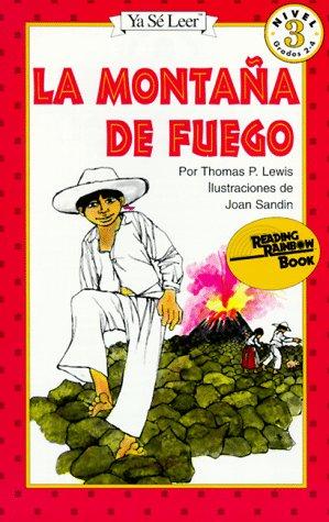 La Montana De Fuego (Reading Rainbow Book) por T.P. Lewis