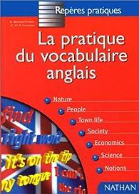 Pratique vocabulaire anglais par Daniel Bonnet-Piron