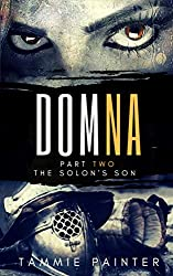 Domna, Part Two: The Solon's Son (Domna (A Serialized Novel of Osteria) Book 2) (English Edition)