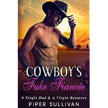 Cowboy's Fake Fiancée: A Single Dad & A Virgin Romance (English Edition)