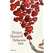 Melocot? loco (Spanish Edition) by Megan Maxwell (2014-11-11)