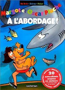 "Afficher ""Margot et Oscar Pluche n° 4<br /> À l'abordage !"""