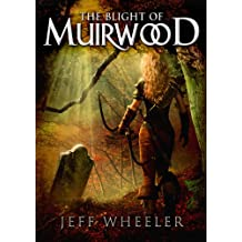 The Blight of Muirwood (Legends of Muirwood Book 2)