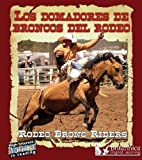 Image de Los Domadores de Broncos del Rodeo: Rodeo Bronc Riders (High Interest Adventures in Reading)
