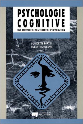 Psychologie cognitive : Une approche de traitement de l'information