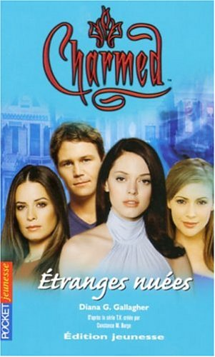 Charmed, Tome 18 : Etranges nuées par Diana G Gallagher