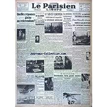 PARIS-PRESSE du 18/11/1945 - DE GAULLE EXPLIQUE SA DECISION-LES COMMUNISTES RESTENT SUR LEURS POSITIONS ET LA CRISE GARDE TOUTE SON AMPLEUR PAR LE PRESIDENT FELIX GOUIN - LE GENERAL DE GAULLE PARLERA CE SOIR A LA RADIO-LA CONSTITUANTE ARBITRE SOUVERAIN PAR GEORGES CARREAU-LA POSITION DES PARTIS - OU VA L'U.R.S.S. ? (II)-LE TESTAMENT POLITIQUE DE STALINE-REGLE SA SUCCESSION-DONNE DES CONSIGNES DE MODERATION-CONTIENT UN MESSAGE DE PAIX PAR YVES DELBARS-L'EQUIPE NOUVELLE-POUR LE PEUPLE RUSSE-POUR