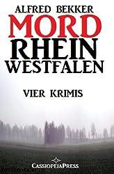 MORDrhein-Westfalen (Vier Krimis mit Tatorten in NRW - Münsterland, Sauerland, Niederrhein)