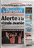 PARISIEN (LE) [No 19766] du 25/03/2008 - ALERTE A LA VIANDE AVARIEE / LES STEAKS HACHES D'UN ABATTOIR DE LA MANCHE - LE NOUVEAU BONHEUR DE CECILIA / ELLE EPOUSE RICHARD ATTIAS - LA FRAGILITE DES BARRAGES FRANCAIS - LE PATRON DE LA NASA DEVOILE DES PROJETS - LA SECU FERME 4 CENTRES A PARIS - NATATION / ALAIN BERNARD