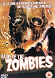 Oasis Of The Zombies [DVD]