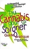 du cannabis pour se soigner guide pratique