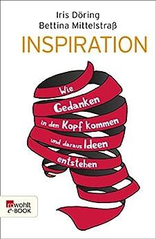 inspiration-wie-gedanken-in-den-kopf-kommen-und-daraus-ideen-entstehen