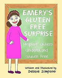 Emery's Gluten Free Surprise: Helping Others Understand Gluten Free
