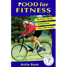 Food for Fitness: Nutrition Guide, Eating Plans, Recipes (Nutrition and Fitness)
