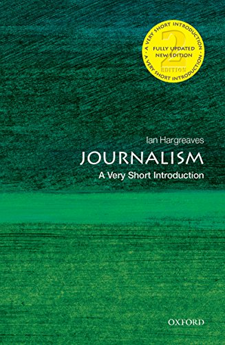 Journalism: A Very Short Introduction (Very Short Introductions)
