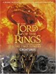The Two Towers Creatures Guide (The L...