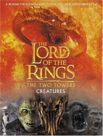 The Two Towers Creatures Guide (The Lord of the Rings) por Harper Collins