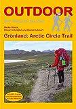 Grönland: Artic Circle Trail (Der Weg ist das Ziel)