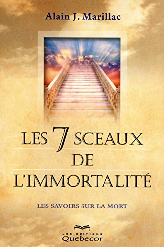 Les 7 sceaux de l'immortalité