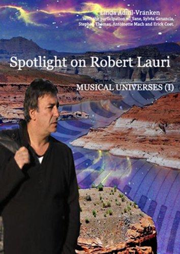 Spotlight on Robert Lauri (English Edition)