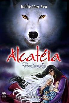 Alcateia - Prateada (Portuguese Edition) von [Van Feu, Eddie]