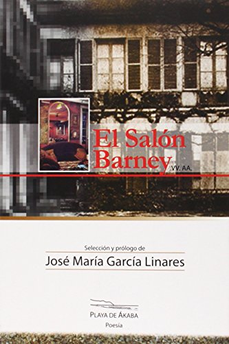 El Salón Barney (Playa de Ákaba Poesía)