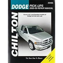 Chilton's Dodge Pick-Ups 2002-08 Repair Manual: Covers U. S. and Canadian Models of Dodge Full-size Pick-ups