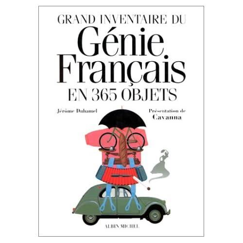 Grand inventaire du génie français en 365 objets
