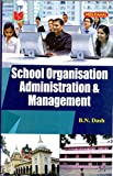 School Organisation Administration & Management