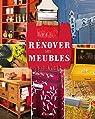 Rénover ses meubles par MANUEL