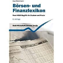 Börsen- und Finanzlexikon: Rund 4.000 Begriffe für Studium und Praxis (dtv Beck Wirtschaftsberater)