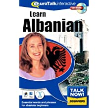 Talk Now! Learn Albanian. CD-ROM: Essential Words and Phrases for Absolute Beginners